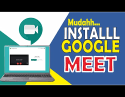 How to install and use Google Meet on a laptop