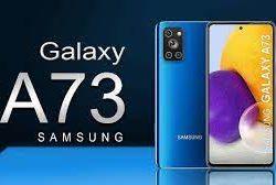 Samsung A73 Harga dan Spesifikasi